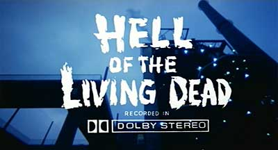 Header Critique : HELL OF THE LIVING DEAD (BLU-RAY)