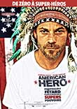 AMERICAN HERO - Critique du film