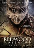 REDWOOD MASSACRE :  ANNIHILATION