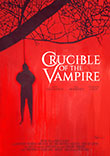 CRITIQUE : CRUCIBLE OF THE VAMPIRE