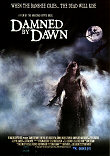 DAMNED BY DAWN - Critique du film