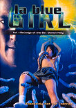 LA BLUE GIRL LIVE 1: REVENGE OF THE SEX DEMON KING - Critique du film