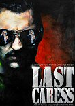 LAST CARESS - Critique du film