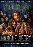 MANGUE NEGRO - Critique du film