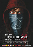 METALLICA : THROUGH THE NEVER - Critique du film