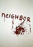 NEIGHBOR - Critique du film