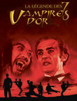 Critique : SEPT VAMPIRES D'OR, LES (THE LEGEND OF THE 7 GOLDEN VAMPIRES)
