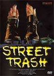 Critique : STREET TRASH (DRAGON DVD)