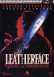 LEATHERFACE : MASSACRE A LA TRONCONNEUSE III - Critique du film