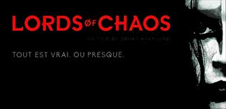 CRITIQUE : LORDS OF CHAOS