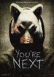 YOU'RE NEXT - Critique du film