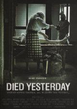 DIED YESTERDAY - Poster