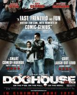 DOGHOUSE (2009) - Poster