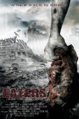 EATERS (2010) - Early Poster