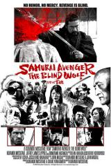 SAMURAI AVENGER : THE BLIND WOLF - Poster
