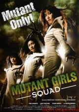 MUTANT GIRLS SQUAD - Poster 2