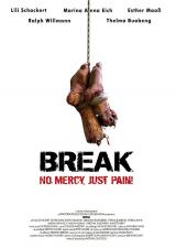 BREAK (2009) - Poster international