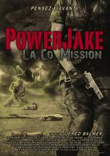 POWERJAKE LA CO_MISSION - Poster