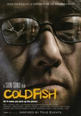 COLD FISH (2010) - Poster