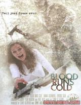 BLOOD RUNS COLD - Poster