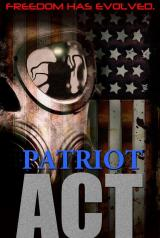 PATRIOT ACT (2012) - Teaser Poster