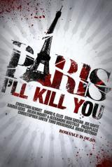 PARIS I'LL KILL YOU - Teaser Poster