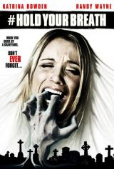 HOLD YOUR BREATH (2012) - Poster