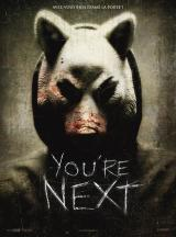 YOU'RE NEXT - Poster