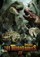 SPECKLES : THE TARBOSAURUS 3D - Poster