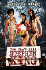 YOU CAN'T KILL STEPHEN KING - Poster