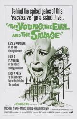 THE YOUNG, THE EVIL AND THE SAVAGE - Poster