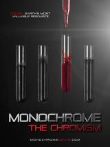 MONOCHROME: THE CHROMISM : Tube Poster #12543