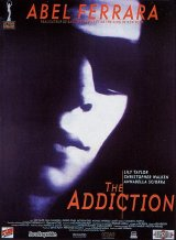ADDICTION, THE Poster 1