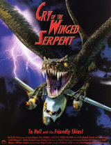 CRY OF THE WINGED SERPENT - Poster