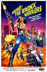 1990 : THE BRONX WARRIORS - Poster
