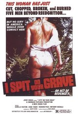 I SPIT ON YOUR GRAVE Poster 1
