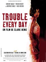 TROUBLE EVERY DAY Poster 1