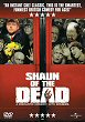 SHAUN OF THE DEAD DVD Zone 2 (Angleterre)