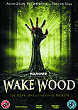 WAKE WOOD DVD Zone 2 (Angleterre)