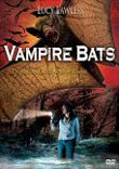 VAMPIRE BATS - Critique du film
